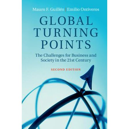 Global Turning Points : The Challenges for Business and Society in the 21st Century