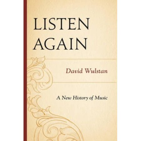 Listen Again  A New History Of Music
