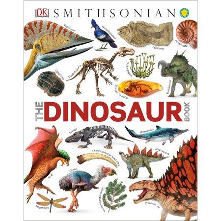 Smithsonian: The Dinosaur Book (Hardcover)
