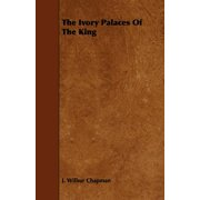 The Ivory Palaces of the King
