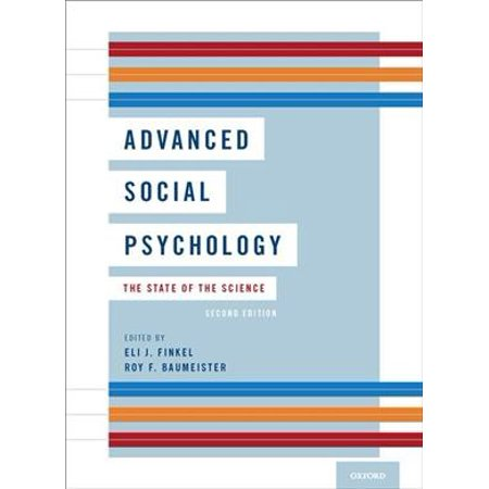 Advanced Social Psychology : The State of the