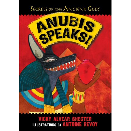 Anubis Speaks! : A Guide to the Afterlife by the Egyptian God of the Dead](Anubis Kids)