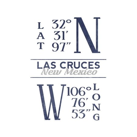 Las Cruces, New Mexico - Latitude and Longitude (Blue) Print Wall Art By Lantern Press](Party City Las Cruces)