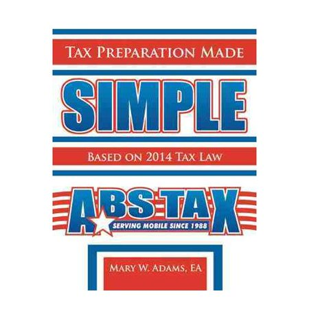 Tax Preparation Made Simple  Based On 2012 Tax Law