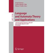 Language and Automata Theory and Applications : 11th International Conference, Lata 2017, Ume�, Sweden, March 6-9, 2017, Proceedings