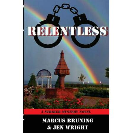 Relentless: A Striker Mystery Novel