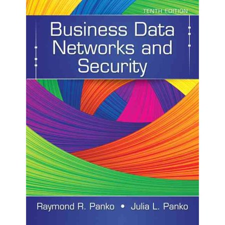 Business Data Networks and Security by