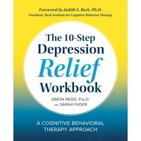The 10-Step Depression Relief Workbook (Paperback)