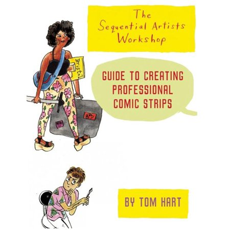 The Sequential Artists Workshop Guide to Creating Professional Comic Strips - eBook Artist Workshop Magazine