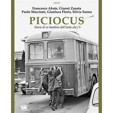 Piciocus. Storie di ex bambini dell'Isola che c'è - eBook - Storie Di Halloween Per Bambini