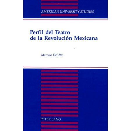 Perfil del Teatro de La Revolucion Mexicana