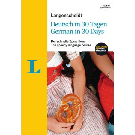 Langenscheidt German in 30 Days - The Speedy Language Course : The Language Course for English Native