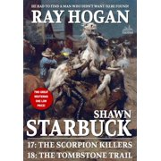 Shawn Starbuck Double Western 9: The Scorpion Killers / The Tombstone Trail - eBook