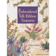 Embroidered Silk Ribbon Treasures (Paperback)