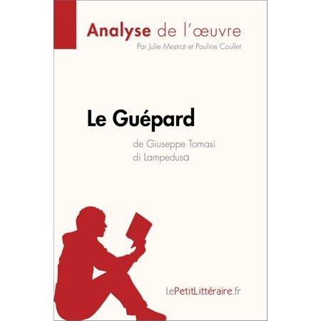 Le Guépard de Giuseppe Tomasi di Lampedusa (Analyse de l'oeuvre) -