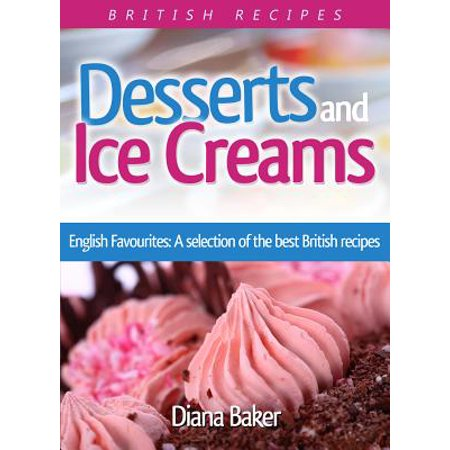 Desserts and Ice Creams - eBook