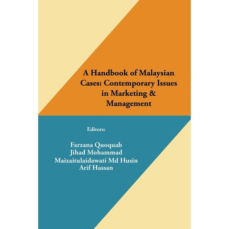 A Handbook of Malaysian Cases: Contemporary Issues in Marketing & Management -