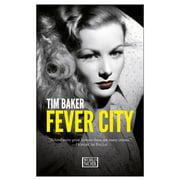 Fever City (Paperback)