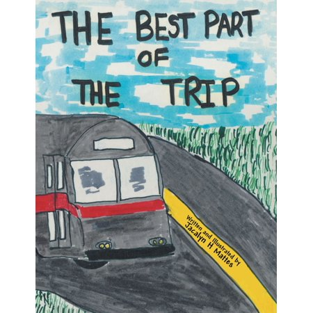 The Best Part of the Trip - eBook