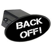 """Back Off, No Tailgating 2"""" Oval Tow Trailer Hitch Cover Plug Insert"""