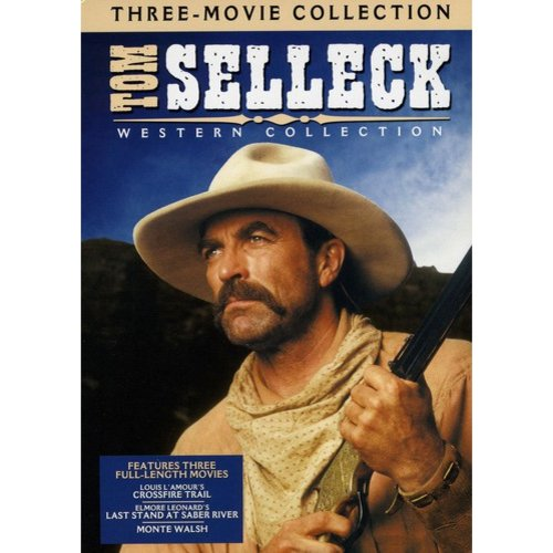 Tom Selleck Western Collection: Monte Walsh / Last Stand At Saber River / Crossfire Trail