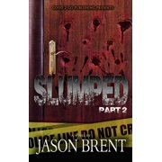 Slumped PT 2 - eBook