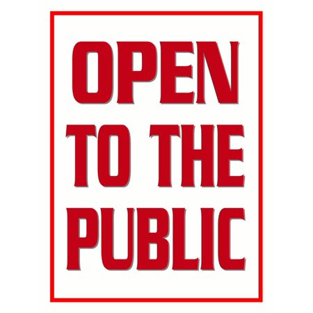 """""""Open to the Public"""" Store Display Paper Signs; 18""""w x 24""""h - 6 Pack"""