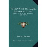 History of Scituate, Massachusetts : From Its First Settlement to 1831 (1831)