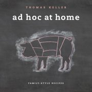Ad Hoc at Home - Hardcover