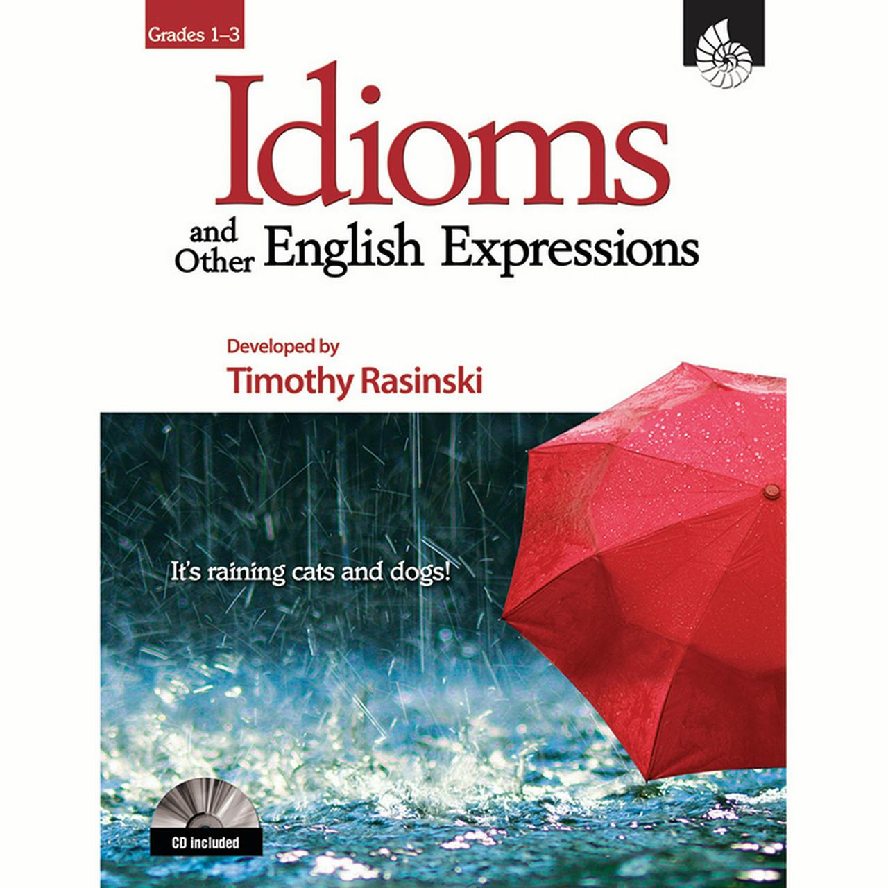 Idioms and Other English Expressions Grades 1-3 (Grades 1-3)