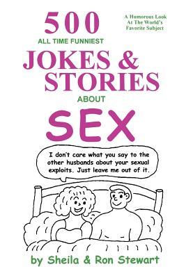 Opinion Sex jokes and stories