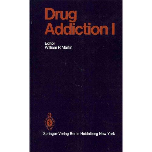 Drug Addiction I : Morphine, Sedative/Hypnotic and Alcohol Dependence