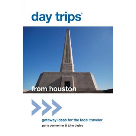 Day Trips® from Houston - eBook (Best Day Trips From Paris)
