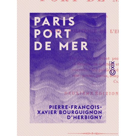 Paris port de mer - eBook (Paris Porte De Versailles)
