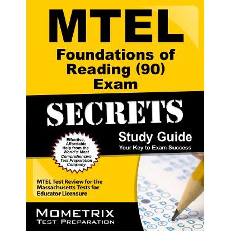 MTEL Foundations of Reading (90) Exam Secrets Study Guide : MTEL Test Review for the Massachusetts Tests for Educator Licensure (Reading Massachusetts)