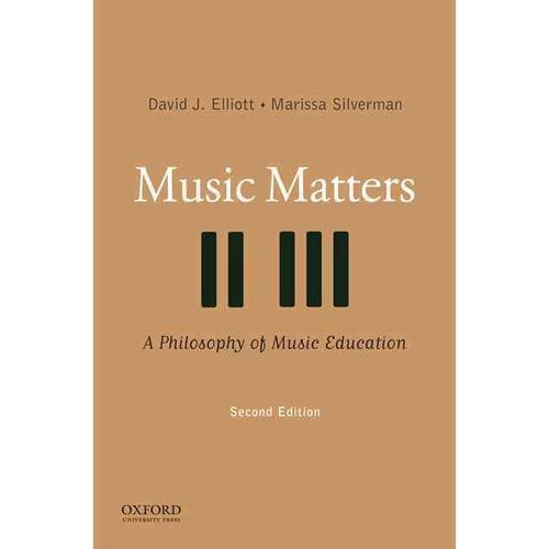 philosophy of music education Why is music significant in life and education this important book by david elliott and marissa silverman offers an integrated sociocultural, artistic, participatory.