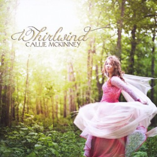 Callie McKinney Whirlwind [CD] by