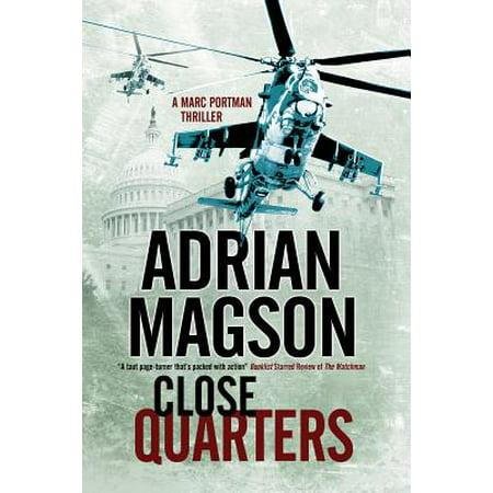 Close Quarters : A Spy Thriller Set in Washington DC and Ukraine