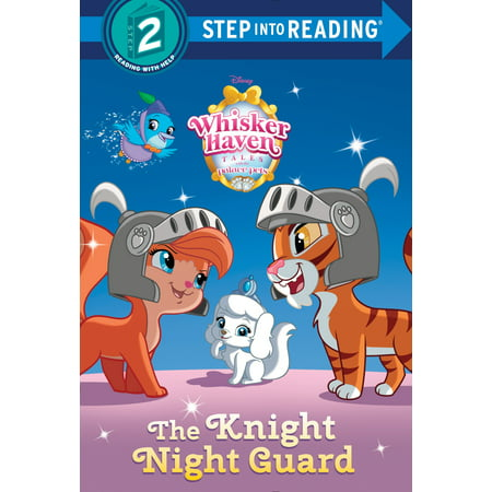The Knight Night Guard (Disney Palace Pets: Whisker Haven Tales) (Disney 13 Nights Of Halloween 2017)