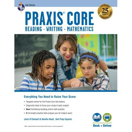 Praxis Core Academic Skills for Educators, 2nd Ed.: Reading (5712), Writing (5722), Mathematics (5732) Book + Online (Core Skills Writing)