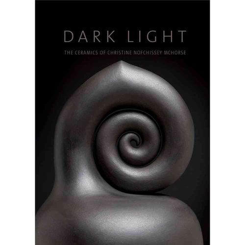Dark Light: The Ceramics of Christine Nofchissey McHorse