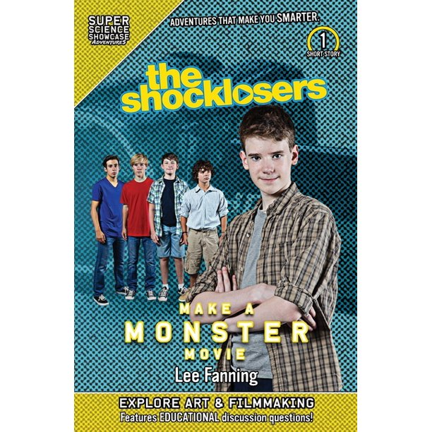 Shocklosers Short Stories: The Shocklosers Make a Monster Movie (Super Science Showcase) (Paperback)