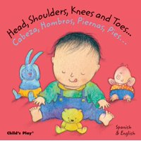 Head Shoulders Knees and Toes Cabeza Hom (Board Book)