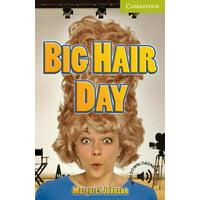 Big Hair Day