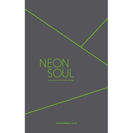 Image of Neon Soul - by Alexandra Elle (Paperback)
