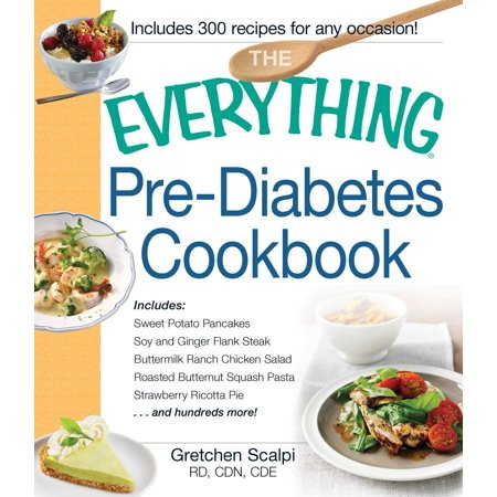 The Everything Pre-Diabetes Cookbook : Includes Sweet Potato Pancakes, Soy and Ginger Flank Steak, Buttermilk Ranch Chicken Salad, Roasted Butternut Squash Pasta, Strawberry Ricotta Pie ...and hundreds more! - Butternut Squash Halloween Recipe