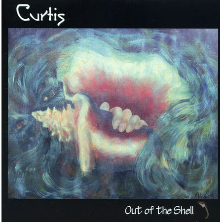 Curtis - Out of the Shell [CD]