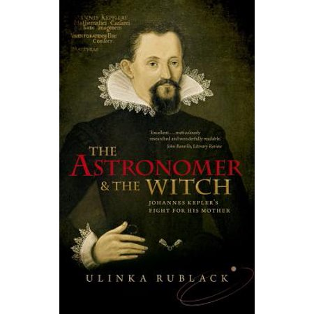 The Astronomer and the Witch (Paperback)