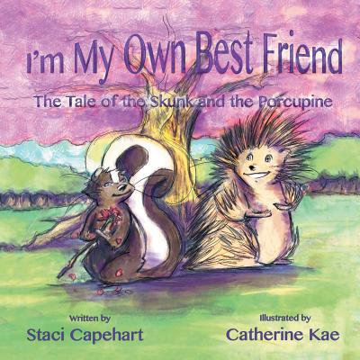 Im My Own Best Friend  The Tale Of The Skunk And The Porcupine