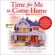 Time for Me to Come Home - Audiobook